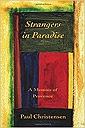 Strangers in Paradise: A Memoir of ProvenceChristensen, Paul - Product Image