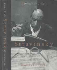 Stravinsky: Glimpses of a LifeCraft, Robert - Product Image