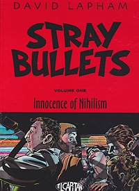 Stray Bullets: Volume One - Innocence of NihilismLapham, David - Product Image