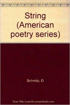 String (American poetry series ; v. 19)Schmitz, Dennis - Product Image