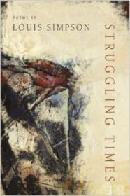 Struggling Times (American Poets Continuum)by: Simpson, Louis - Product Image
