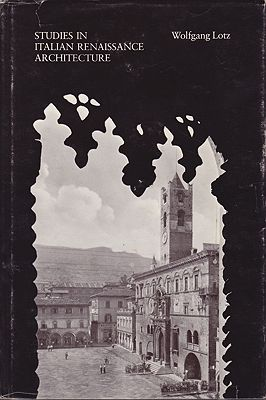 Studies in Italian Renaissance ArchitectureLotz, Wolfgang - Product Image