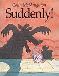 Suddenly! A Preston Pig StoryMcNaughton, Colin - Product Image