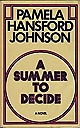 Summer to Decide, AJohnson, Pamela Hansford - Product Image