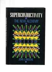Superconductivity: The New AlchemyLangone, John - Product Image