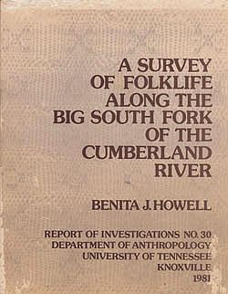 Survey of Folklife Along the Big South Fork of the Cumberland River, AHowell, Benita J. - Product Image