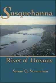 Susquehanna, River of DreamsStranahan, Susan Q. - Product Image