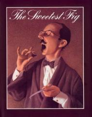 Sweetest Fig, The (SIGNED)Van Allsburg, Chris - Product Image