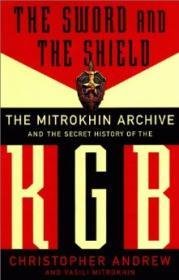 Sword And The Shield: The Mitrokhin Archive And The Secret History Of The KgbAndrew, Christopher - Product Image