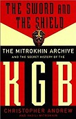 Sword And The Shield, The : The Mitrokhin Archive And The Secret History Of The KGBAndrew, Christopher - Product Image