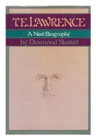 T.E. Lawrence - A New Biography by: Stewart, Desmond - Product Image