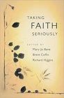 Taking Faith SeriouslyBane, Mary Jo (Editor) - Product Image