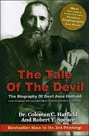 Tale of the Devil, The - The Biography of Devil Anse HatfieldHatfield, Coleman C./Robert Y. Spence - Product Image