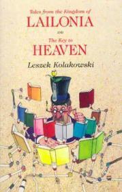 Tales from the Kingdom of Lailonia and The Key to Heavenby: Kolakowski, Leszek - Product Image