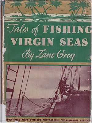 Tales of Fishing Virgin SeasGrey, Zane - Product Image