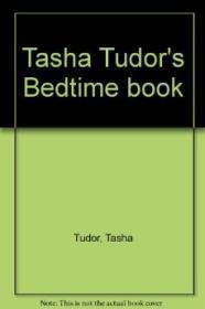 Tasha Tudor's Bedtime BookTudor, Tasha, Illust. by: Tasha Tudor - Product Image