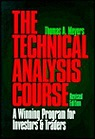 Technical Analysis Course, The: A Winning Program for Investors and Traders, Revised EditionMeyers, Thomas A. - Product Image