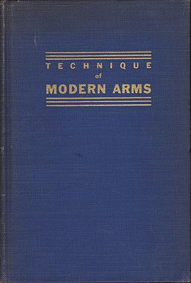 Technique of Modern ArmsMuller, Col. Hollis LeR. - Product Image