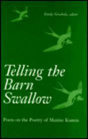 Telling the Barn Swallow: Poets on the Poetry of Maxine KuminGrosholz, ed., Emily - Product Image