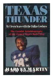 Texas Thunder - My Eleven Years with the Dallas CowboysMartin, Harvey - Product Image