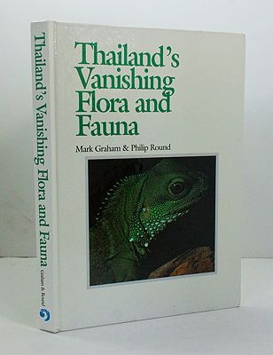 Thailand's Vanishing Flora and FaunaGraham, Mark and Philip Round - Product Image