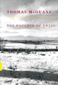 The Cadence of GrassMcguane, Thomas - Product Image