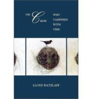 The Crow Who Tampered With TimeRatzlaff, Lloyd - Product Image