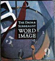 The Dada & Surrealist Word-ImageFreeman, Judi - Product Image