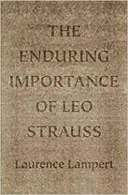 The Enduring Importance of Leo StraussLampert, Laurence - Product Image