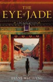 The Eye of Jade: A Mei Wang MysteryLiang, Diane Wei - Product Image