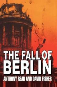 The Fall of BerlinRead, Anthony - Product Image