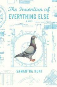The Invention of Everything ElseHunt, Samantha - Product Image