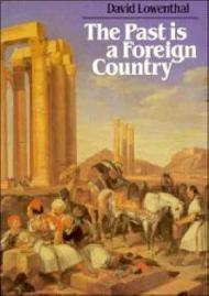The Past is a Foreign CountryLowenthal, David - Product Image