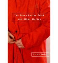 The Three Button Trick and Other StoriesBarker, Nicola - Product Image