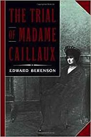 The Trial of Madame CaillauxBerenson, Edward - Product Image