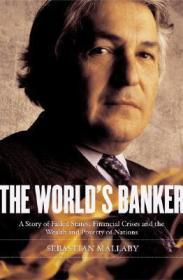 The World's Banker: A Story of Failed States, Financial Crises, and the Wealth and Poverty of Nations (Council on Foreign Relations BooksMallaby, Sebastian - Product Image