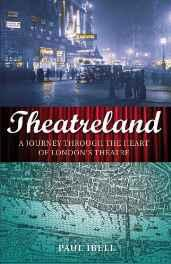 Theatreland: a journey through the heart of London's theatreIbell, Paul - Product Image