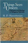 Things Seen and Unseen: Discourse and Ideology in Tokugawa NativismHarootunian, Harry D. - Product Image