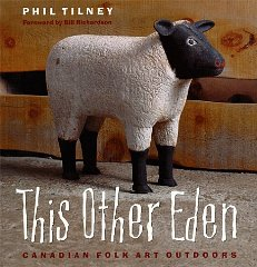 This Other Eden: Canadian Folk Art OutdoorsTilney, Paul - Product Image