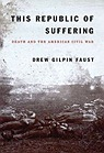 This Republic of Suffering: Death and the American Civil WarFaust, Drew Gilpin - Product Image
