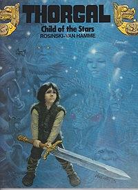 Thorgal, Child of the StarsRosinski and  Jean Van Hamme, Grzegorz, Illust. by: Jean  Van Hamme - Product Image