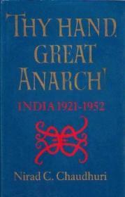 Thy Hand, Great Anarch!: India, 1921-1952Chaudhuri, Nirad C. - Product Image