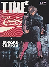 Time 2 The Epiphany. A Fairy Tale of the Under City Chaykin, Howard, Illust. by: Howard  Chaykin - Product Image