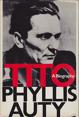 Tito - A BiographyAuty, Phyllis - Product Image