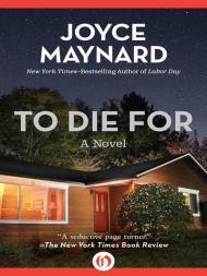 To Die For: 2  (Signed by author) by: Maynard, Joyce - Product Image