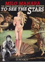 To See the Stars: The Urban Adventures of Giuseppe BergmanManara, Milo , Illust. by: Milo Manara - Product Image