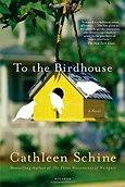 To the BirdhouseSchine, Cathleen - Product Image