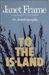 To the Is-land: An AutobiographyFrame, Janet - Product Image