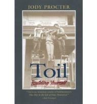 Toil: Building Yourselfby: Procter, Jody - Product Image