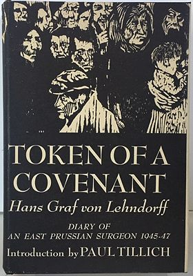Token of a Covenant: Diary of an East Prussian Surgeon 1945-47von Lehndorff, Hans Graf - Product Image